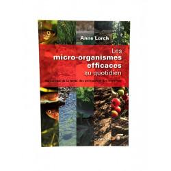 """Livre """"Les micro-organismes efficace au quotidien"""" par Anne Lorch"""